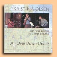 All Over Down Under - Kristina Olsen,  Peter Grayling and George Butrumlis