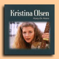 Kristina Olsen - Hurry on Home